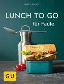 Lunch to go für Faule (Mängelexemplar)