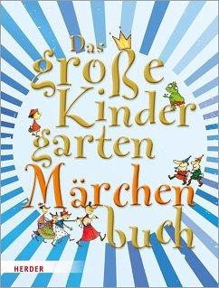 Das große KindergartenMärchenBuch - Wessel, Mechthild;Wege, Brigitte