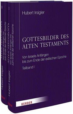 Gottesbilder des Alten Testaments - Irsigler, Hubert