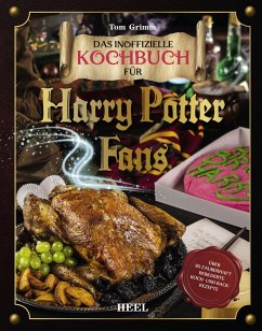 Das inoffizielle Kochbuch für Harry Potter Fans - Grimm, Tom