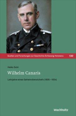 Wilhelm Canaris - Suhr, Heiko