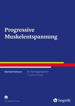 Progressive Muskelentspannung - Hofmann, Eberhardt