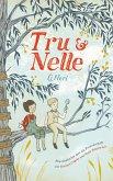 Tru & Nelle (eBook, ePUB)