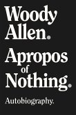 Apropos of Nothing (eBook, ePUB)