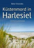 Küstenmord in Harlesiel / Kommissare Bert Linnig und Nina Jürgens ermitteln Bd.10 (eBook, ePUB)