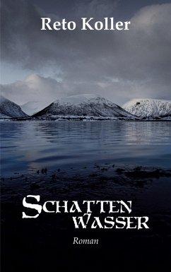 Schattenwasser (eBook, ePUB)