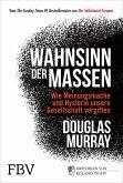 Wahnsinn der Massen (eBook, PDF)