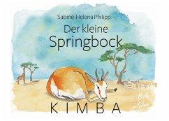 Der kleine Springbock Kimba (eBook, ePUB)