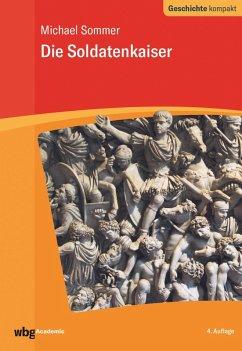 Soldatenkaiser (eBook, ePUB) - Sommer, Michael