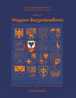 Wappen Burgenlandkreis (eBook, ePUB) - Janek, Andreas