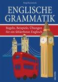 Englische Grammatik. Regeln, Beispiele, Übungen für ein fehlerfreies Englisch (eBook, ePUB)