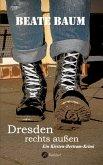 Dresden rechts außen (eBook, ePUB)
