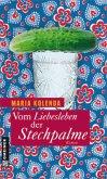 Vom Liebesleben der Stechpalme (Mängelexemplar)