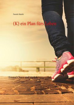 (K) ein Plan furs Leben