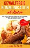 Gewaltfreie Kommunikation mit Kindern (eBook, ePUB)