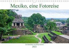 Mexiko, eine Fotoreise (Wandkalender 2021 DIN A4 quer)