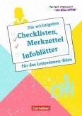 Perfekt organisiert als Kita-Leitung / Die wichtigsten Checklisten, Merkzettel und Infoblätter für das Leiterinnen-Büro