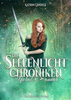 Die Seelenlicht Chroniken - Gindele, Katrin