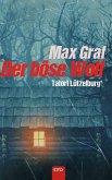 Tatort Lützelburg: Der böse Wolf
