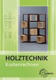 Kostenrechnen Holztechnik