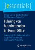 Führung von Mitarbeitenden im Home Office