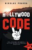 Der Hollywood-Code: Kult, Satanismus und Symbolik