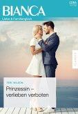 Prinzessin - verlieben verboten (eBook, ePUB)