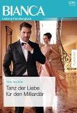 Tanz der Liebe für den Milliardär (eBook, ePUB)