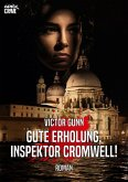 GUTE ERHOLUNG, INSPEKTOR CROMWELL! (eBook, ePUB)