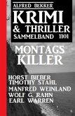 Krimi & Thriller Sammelband 1101 Montagskiller (eBook, ePUB)