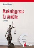 Marketingpraxis für Anwälte (eBook, PDF)