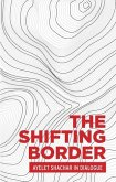 The shifting border: Legal cartographies of migration and mobility (eBook, ePUB)