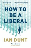 How To Be A Liberal (eBook, ePUB)