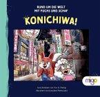 Konichiwa / Rund um die Welt mit Fuchs und Schaf Bd.1