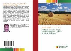 Matéria Seca de Trigo, Biofortificação e Outros Estudos Nutrição