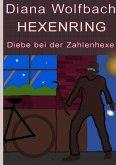 HEXENRING Diebe bei der Zahlenhexe (eBook, ePUB)