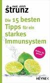 Die 15 besten Tipps für ein starkes Immunsystem (eBook, ePUB)