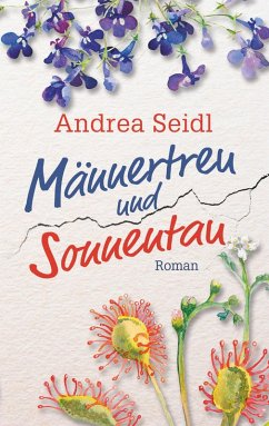 Männertreu und Sonnentau (eBook, ePUB)