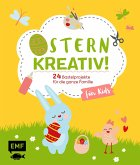 Ostern kreativ! - für Kids (eBook, ePUB)