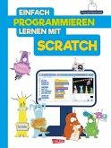 Einfach Programmieren lernen mit Scratch (eBook, ePUB)