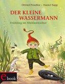 Der kleine Wassermann: Frühling im Mühlenweiher (eBook, ePUB)