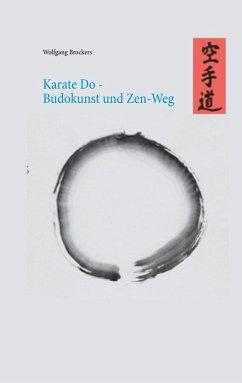 Karate Do - Budokunst und Zen-Weg (eBook, ePUB)