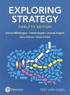 Exploring Strategy - Whittington, Richard; Regner, Patrick; Angwin, Duncan