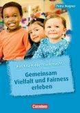 Gemeinsam Vielfalt und Fairness erleben