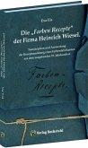 """Die """"Farben-Recepte"""" der Firma Heinrich Wiesel, m. CD-ROM"""