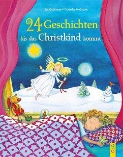 24 Geschichten, bis das Christkind kommt - Gallauner, Lisa