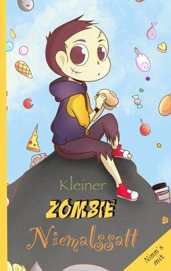 Kleiner Zombie Niemalssatt