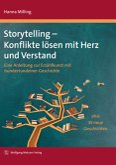 Storytelling - Konflikte lösen mit Herz und Verstand