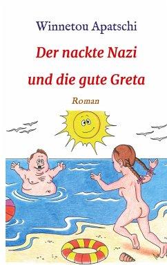 Der nackte Nazi und die gute Greta