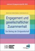 Engagement und gesellschaftlicher Zusammenhalt - der Beitrag der Zivilgesellschaft (eBook, PDF)